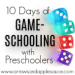 10 Days of Game-Schooling with Preschoolers